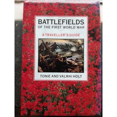 Battlefields of the First World War, A Travellers Guide, WO1
